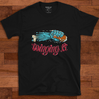 Winging It T-Shirts for sale