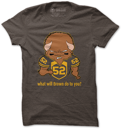 Biondo Art - 26 Shirts - What Will Brown Do To You?